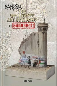 BANSKY - THE WALLED OFF ART EDITIONS ARE SOLD OUT!