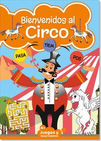 BIENVENIDOS AL CIRCO 2 - JUEGOS Y PASATIEMPOS +4