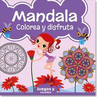 MANDALA COLOREA Y DISTRUTA 2 - JUEGOS Y COLOREA