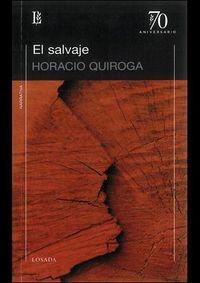 El salvaje - Horacio Quiroga