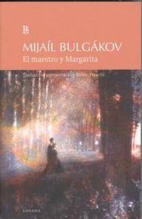 El maestro y margarita - Mijail Bulgakov