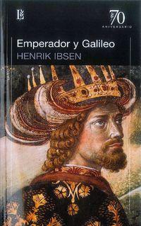 Emperador Y Galileo - Henrik Ibsen