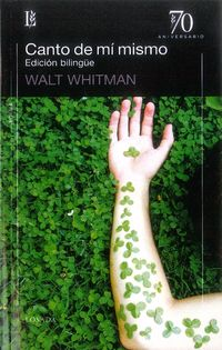 Canto De Mi Mismo (ed. Bilingue) - Walt Whitman