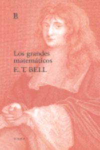 Los grandes matematicos - E. T. Bell