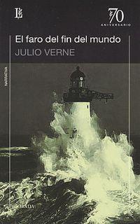 El faro del fin del mundo - Julio Verne