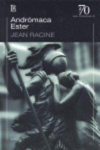 Andromaca / Ester - Jean Racine