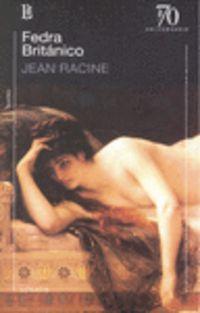 Fedra / Britanico - Jean Racine