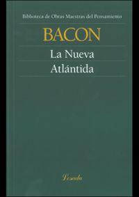 La nueva atlantida - Francis Bacon