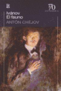 El ivanov / fauno - Anton Chejov