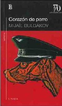Corazon De Perro - Mijail Bulgakov