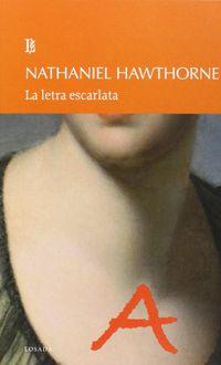 La letra escarlata - Nathaniel Hawthorne