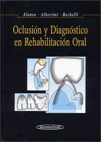 OCLUSION Y DIAGNOSTICO EN REHABILITACION ORAL