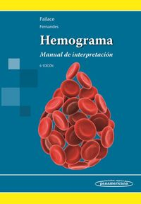 (6 ED) HEMOGRAMA - MANUAL DE INTERPRETACION