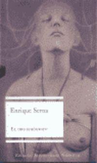 El orgasmografo - Enrique Serna