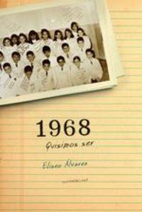 1968. Quisimos Ser - Eliseo Álvarez