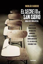 El Secreto De San Isidro. Una Historia Real - Nicolás Cassese