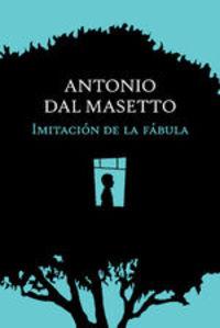 Imitación De La Fábula - Antonio
