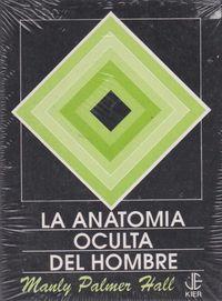 ANATOMIA OCULTA DEL HOMBRE, LA