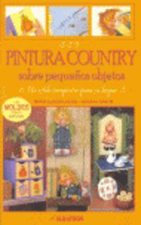 Pintura Country Sobre Pequeños Objetos - Maria Eugenia  Rossi  /  Adriana  Santin