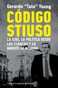 Código Stiuso - Gerardo Young