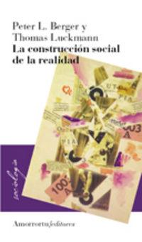 Construccion Social De La Realidad - Peter  Berger  /  Thomas  Luckmann