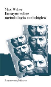 Ensayos Sobre Metodologia Sociologica - M. Weber
