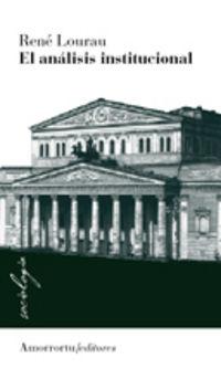 El analisis institucional - Rene Lourau