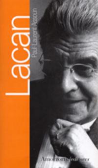 Lacan - Paul-Laurent Assoun