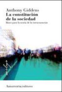 La constitucion de la sociedad - Anthony Giddens