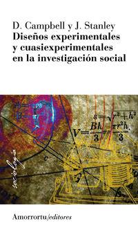 Diseños Experimentales Y Cuasiexperimentales En La Investigacion - D. Campbell / J. Stanley