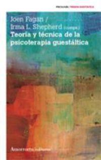 (3ª Ed) Teoria Y Tecnica De La Psicoterapia Guestaltica - Joen Fagan / Irma L. Shepher