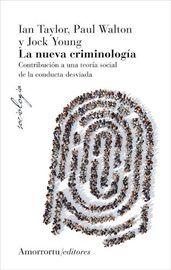 La (4 ed) nueva criminologia - Taylor / Wayton