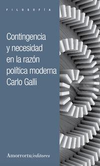 CONTINGENCIA Y NECESIDAD EN LA RAZON POLITICA MODERNA