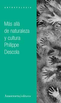 MAS ALLA DE NATURALEZA Y CULTURA