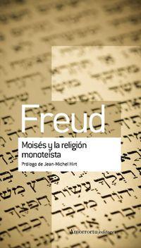 Moises Y La Religion Monoteista - Sigmund Freud