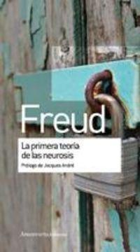 La primera teoria de la neurosis - Sigmund Freud