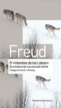 """El """"hombre de los lobos"""" - Freud Sigmund"""