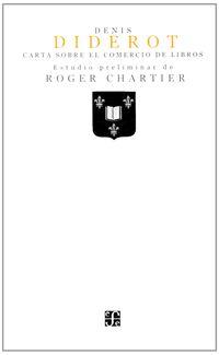 Carta Sobre El Comercio De Libros - Denis Diderot