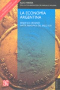 La  economia argentina (4ª ed. ) - Aldo Ferrer