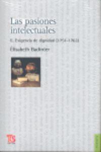 Las  pasiones intelectuales ii  -  Exigencia De La Dignidad - Elisabeth Badinter