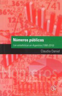 Numero Publicos - Las Estadisticas En Argentina (1990-2010) - Daniel Claudia