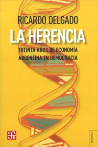 La  herencia  -  Treinta Años De Economia - Ricardo Delgado