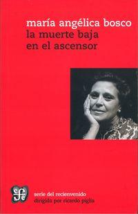 La muerte baja en el ascensor - Maria Angelica Bosco