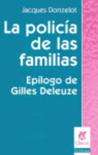 La policia de las familias - Jacques Donzelot
