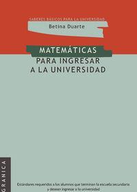 MATEMATICAS PARA INGRESAR EN LA UNIVERSIDAD