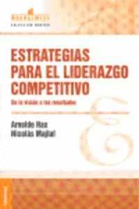 Estrategias Para El Liderazgo Competitivo - Arnoldo Hax