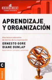 Aprendizaje Y Organizacion - Ernesto Gore