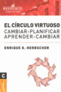 El  circulo virtuoso  -  Cambiar - Enrique G. Herrscher