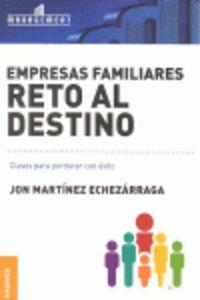 Empresas Familiares - Reto Al Destino - Jon Martinez Echezarraga