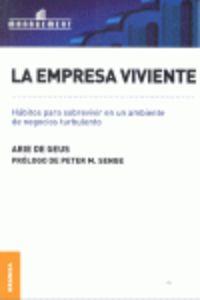 La empresa viviente - Arie De Geus